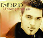 "1. Solo-Single von Fabrizio ""I'll never get over you"""