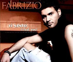 "2. Solo-Single von Fabrizio ""Ti Sento (I Feel You)"""